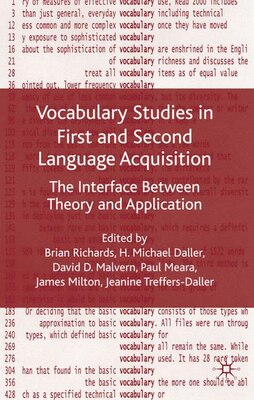 Book Vocabulary Studies in First and Second Language Acquisition: The Interface Between Theory and… by Brian Richards