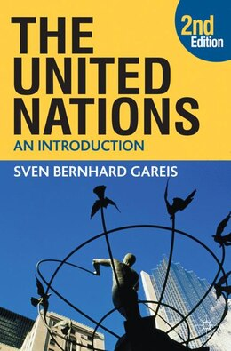 Book The United Nations: An Introduction by Sven Bernhard Bernhard Gareis