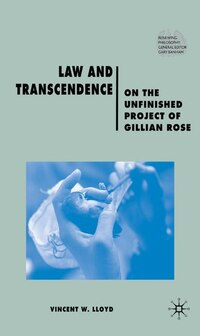 Law and Transcendence: On the Unfinished Project of Gillian Rose
