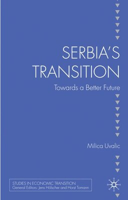 Book Serbia's Transition: Towards a Better Future by Milica Uvalic