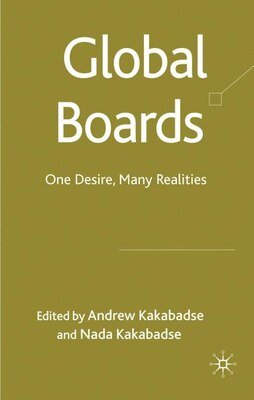 Book Global Boards: One Desire, Many Realities by Andrew Kakabadse
