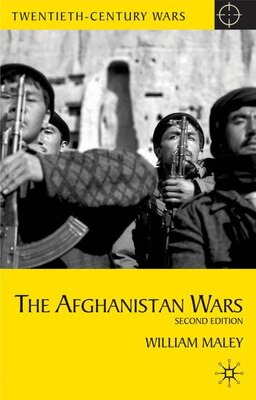 Book The Afghanistan Wars: Second Edition by William Maley
