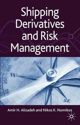 Book Shipping Derivatives and Risk Management by A. Alizadeh