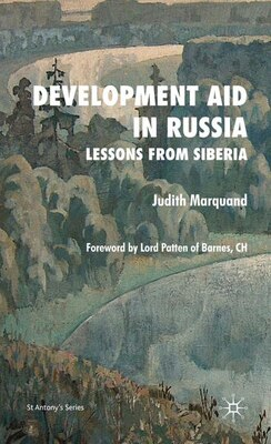 Book Development Aid in Russia: Lessons from Siberia by Judith Marquand