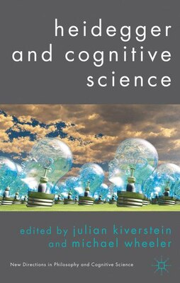 Book Heidegger And Cognitive Science by Julian Kiverstein