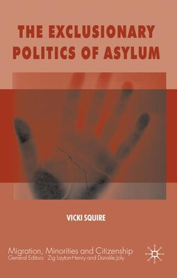 Book The Exclusionary Politics of Asylum by Vicki Squire