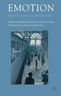 Book Emotion: New Psychosocial Perspectives by Shelley Day-Sclater