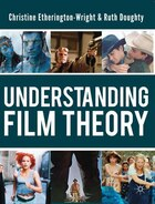 Understanding Film Theory: Theoretical and Critical Perspectives