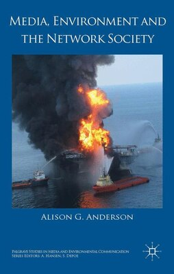 Book Media, Environment and the Network Society by Alison G. Anderson