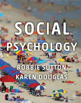 Book Social Psychology by Robbie Sutton
