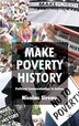 Make Poverty History: Political Communication In Action by Nicolas Sireau