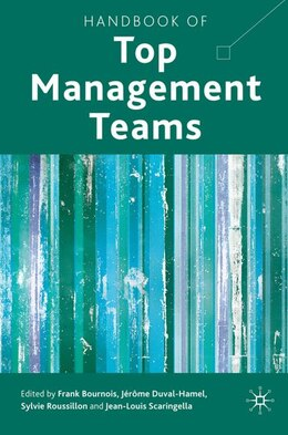 Book Handbook Of Top Management Teams by FRANK BOURNOIS