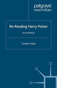 Re-reading Harry Potter: Second Edition