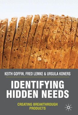 Book Identifying Hidden Needs: Creating Breakthrough Products by K. Goffin