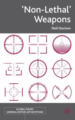 Book 'Non-Lethal' Weapons by Neil Davison