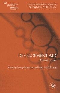 Development Aid: A Fresh Look