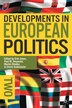 Developments in European Politics 2: Second Edition by Erik Jones