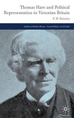 Book Thomas Hare and Political Representation in Victorian Britain by Floyd Parsons