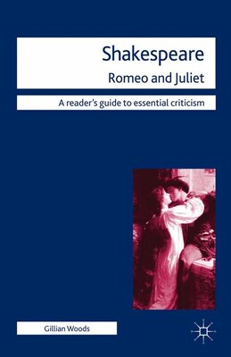 Book Shakespeare: Romeo and Juliet by Gillian Woods