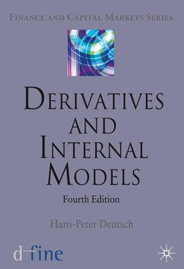 Book Derivatives and Internal Models by Hans-Peter Deutsch