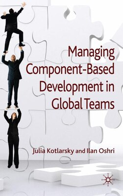 Book Managing Component-Based Development In Global Teams by Ilan Oshri