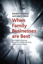 When Family Businesses are Best: The Parallel Planning Process for Family Harmony and Business…