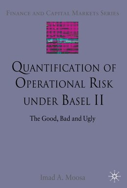 Book Quantification Of Operational Risk Under Basel Ii by Imad A. Moosa
