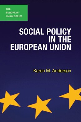 Book Social Policy in the European Union by Karen M. Anderson