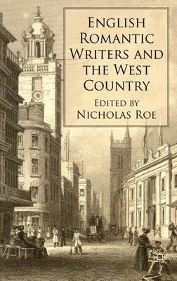 Book English Romantic Writers And The West Country by Nicholas Roe