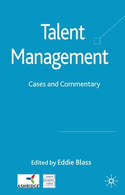 Book Talent Management: Cases and Commentary by Eddie Blass