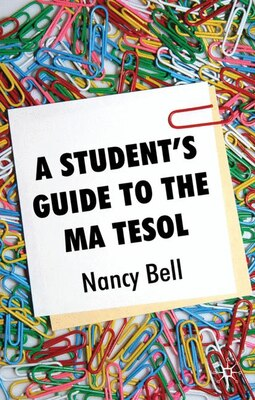 Book A Student's Guide to the MA TESOL by Nancy Bell