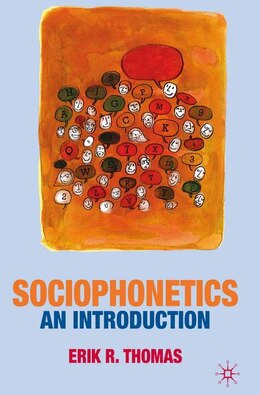Book Sociophonetics: An Introduction by Erik Thomas
