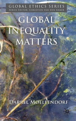 Book Global Inequality Matters by D. Moellendorf