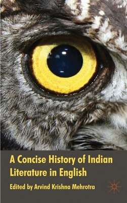 Book A Concise History of Indian Literature in English by Arvind Mehrotra