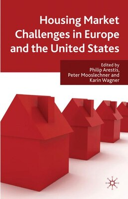 Book Housing Market Challenges in Europe and the United States: Any Solutions Available? by Philip Arestis