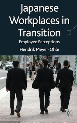 Book Japanese Workplaces In Transition: Employee Perceptions by H. Meyer-ohle