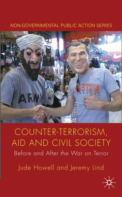 Book Counter-Terrorism, Aid and Civil Society: Before and After the War on Terror by Jude Howell