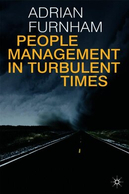 Book People Management In Turbulent Times by Adrian Furnham