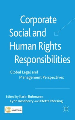 Book Corporate Social And Human Rights Responsibilities: Global Legal and Management Perspectives by Karin Buhmann