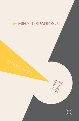 Book Modernism and Exile: Liminality and the Utopian Imagination by M. Spariosu