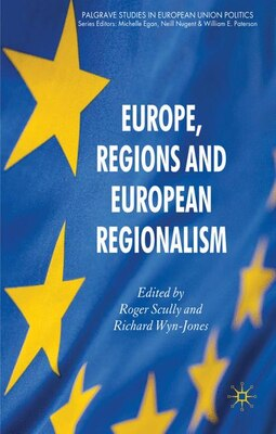 Book Europe, Regions And European Regionalism by Roger Scully