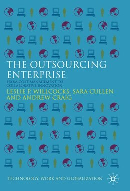 Book The Outsourcing Enterprise: From Cost Management to Collaborative Innovation by Leslie P. Willcocks