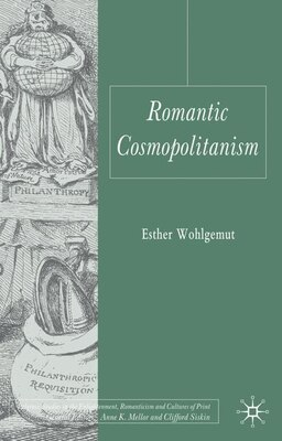 Book Romantic Cosmopolitanism by Esther Wohlgemut