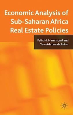 Book Economic Analysis Of Sub-Saharan Africa Real Estate Policies by F. N. Hammond