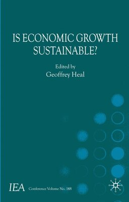 Book Is Economic Growth Sustainable? by Geoffrey Heal