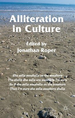 Book Alliteration In Culture by Jonathan Roper