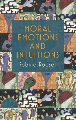 Book Moral Emotions And Intuitions by Sabine Roeser