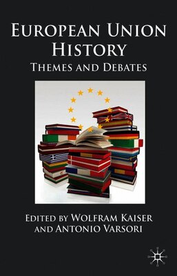 Book European Union History: Themes and Debates by Wolfram Kaiser