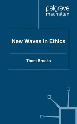 Book New Waves In Ethics by Thom Brooks