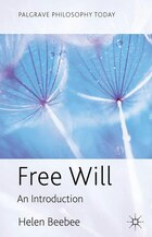 Free Will: An Introduction